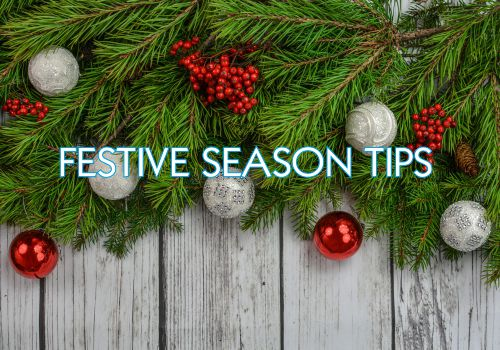TLC's Festive Season Tips