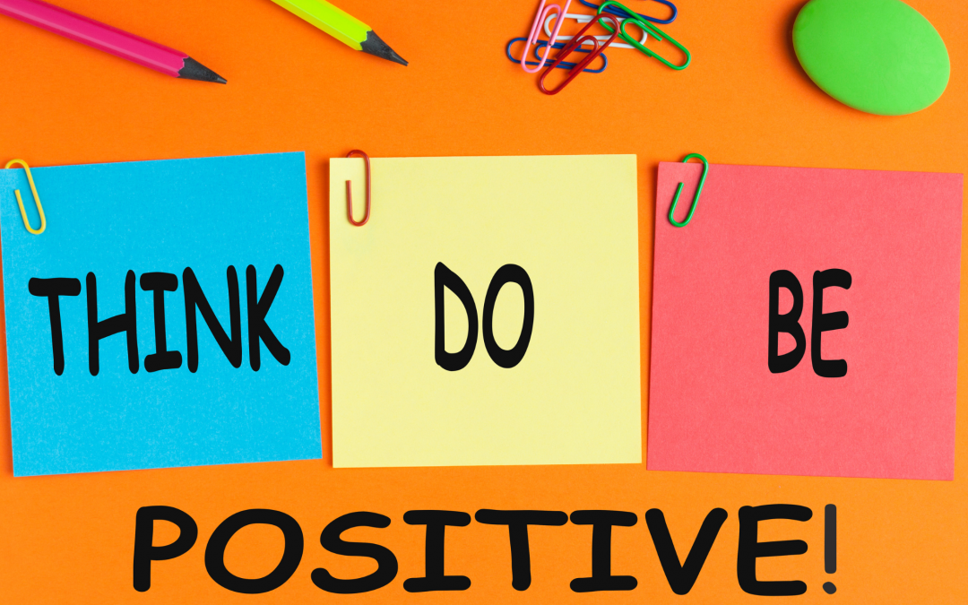 Tips to stay Positive in a Negative World