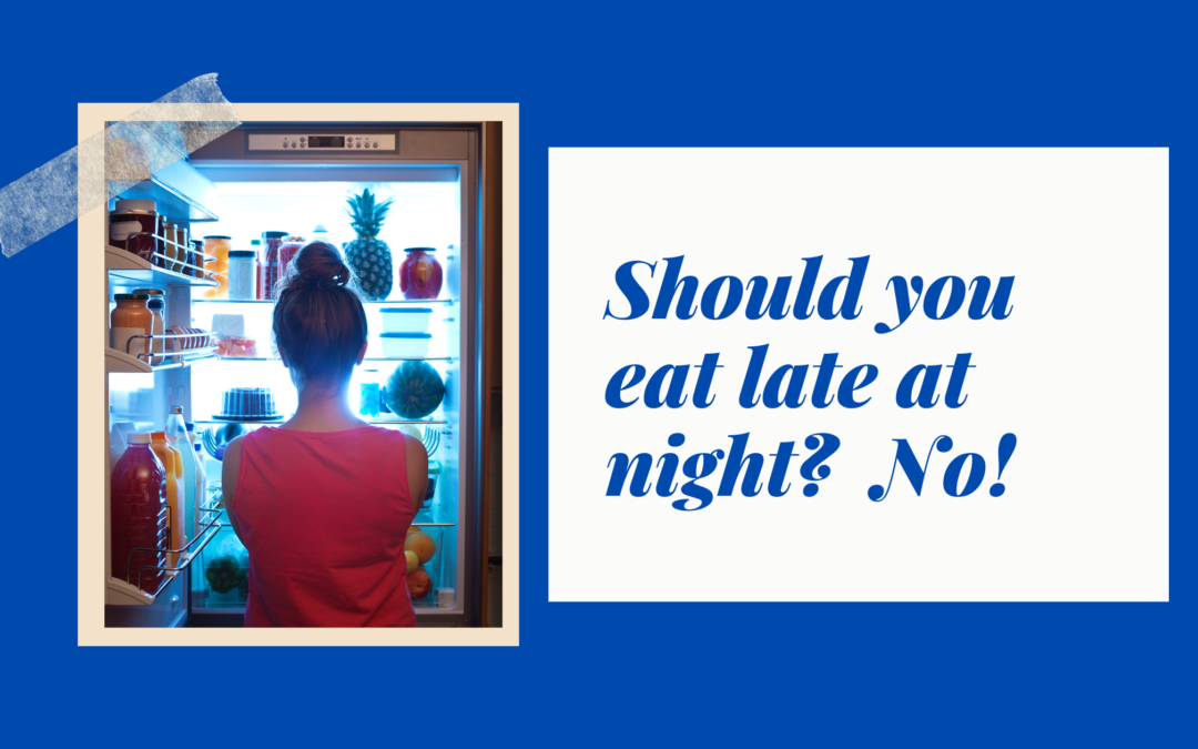 Here's Why You Should Not Eat After 7 Pm